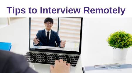 Interviewing Remotely